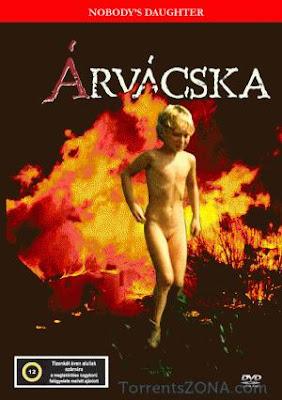 Сиротка / Arvacska / Nobody's Daughter.