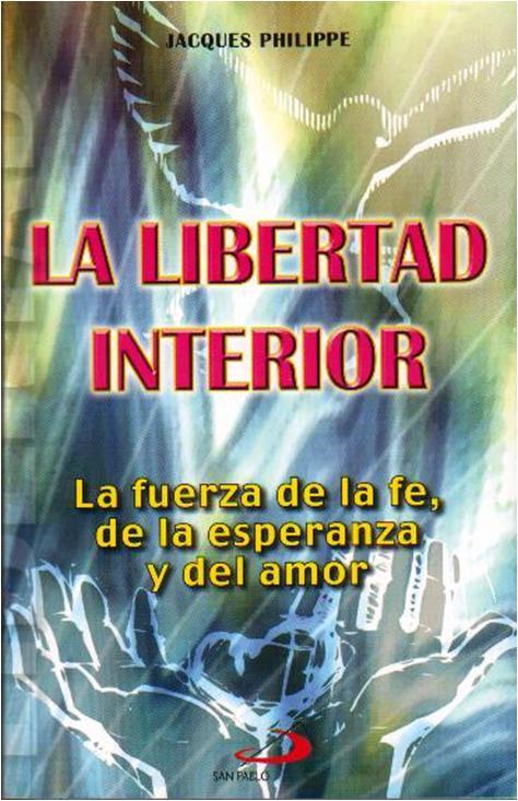 Libreria de la prelatura de canc n la libertad interior for La libertad interior libro
