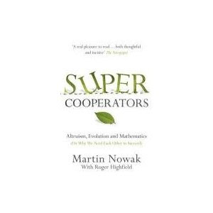 Martin Nowak, Super Cooperators