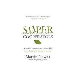 Martin Nowak, Super Cooperators