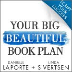 Danielle LaPorte's Your Big Beautiful Book Plan