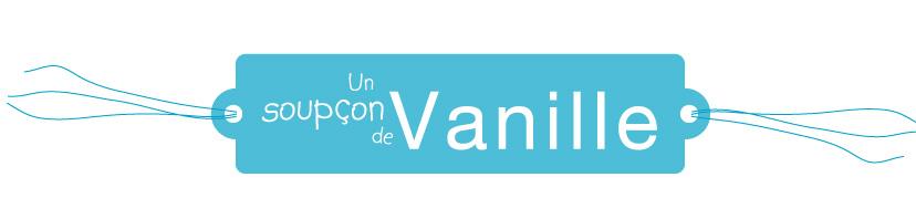 Un soupçon de Vanille