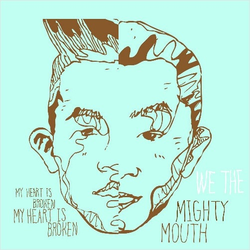 Mighty Mouth My Heart is Broken cover lyrics
