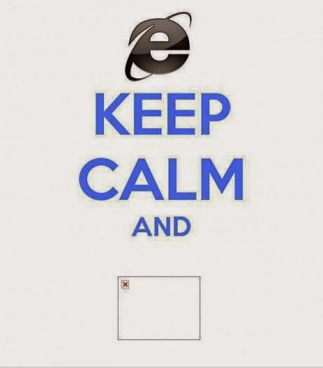 keep calm internet explorer