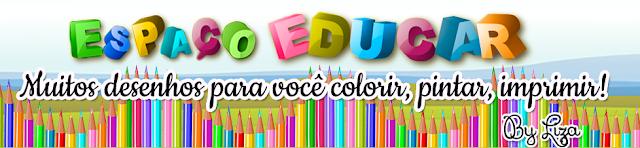Espaço Educar desenhos para colorir pintar imprimir