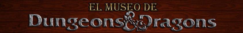 El Museo de Dungeons & Dragons