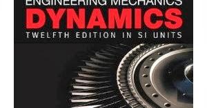 Openmindedalways Engineering Mechanics Dynamics R C Hibbeler