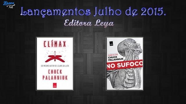 http://livrosetalgroup.blogspot.com.br/p/lancamentos-editora-leya-julho-de-2015.html