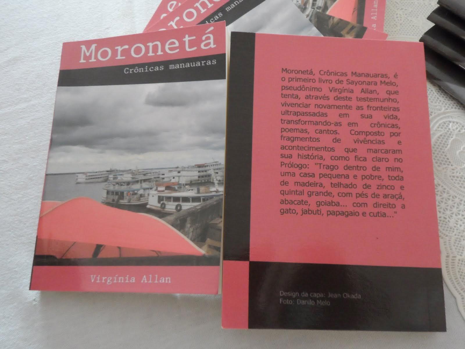 Moronetá, Crônicas Manauaras