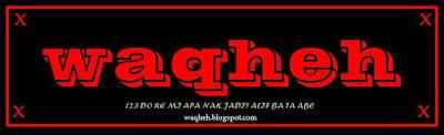 waqheh