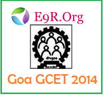 Goa CET 2014 Exam, Application, Eligibility