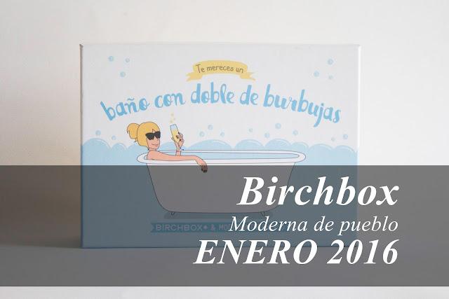 Birchbox colabora con Moderna de Pueblo en enero de 2016