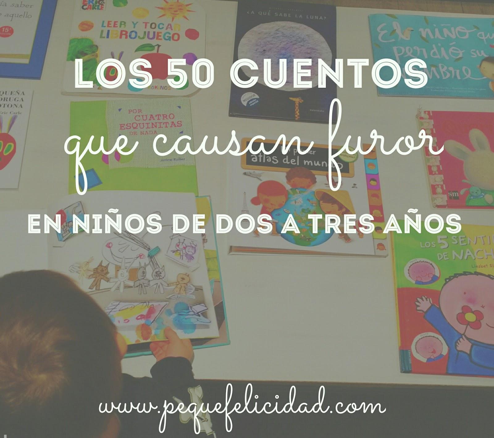 PEQUEfelicidad: 50 CUENTOS QUE CAUSAN FUROR PARA NIÑOS DE ...