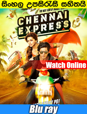 Chennai Express 2013 Watch Online With Sinhala Subtitle