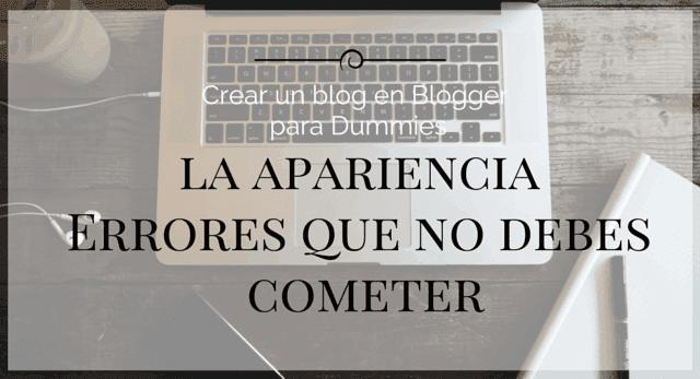crear un blog en blogger para dummies: errores en el diseño