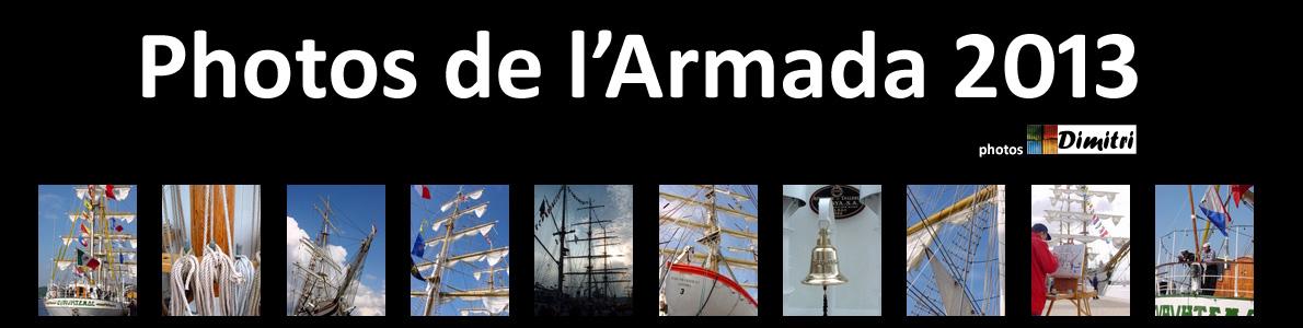 Photos de l'Armada 2013 - Images des Grands Voiliers à Rouen