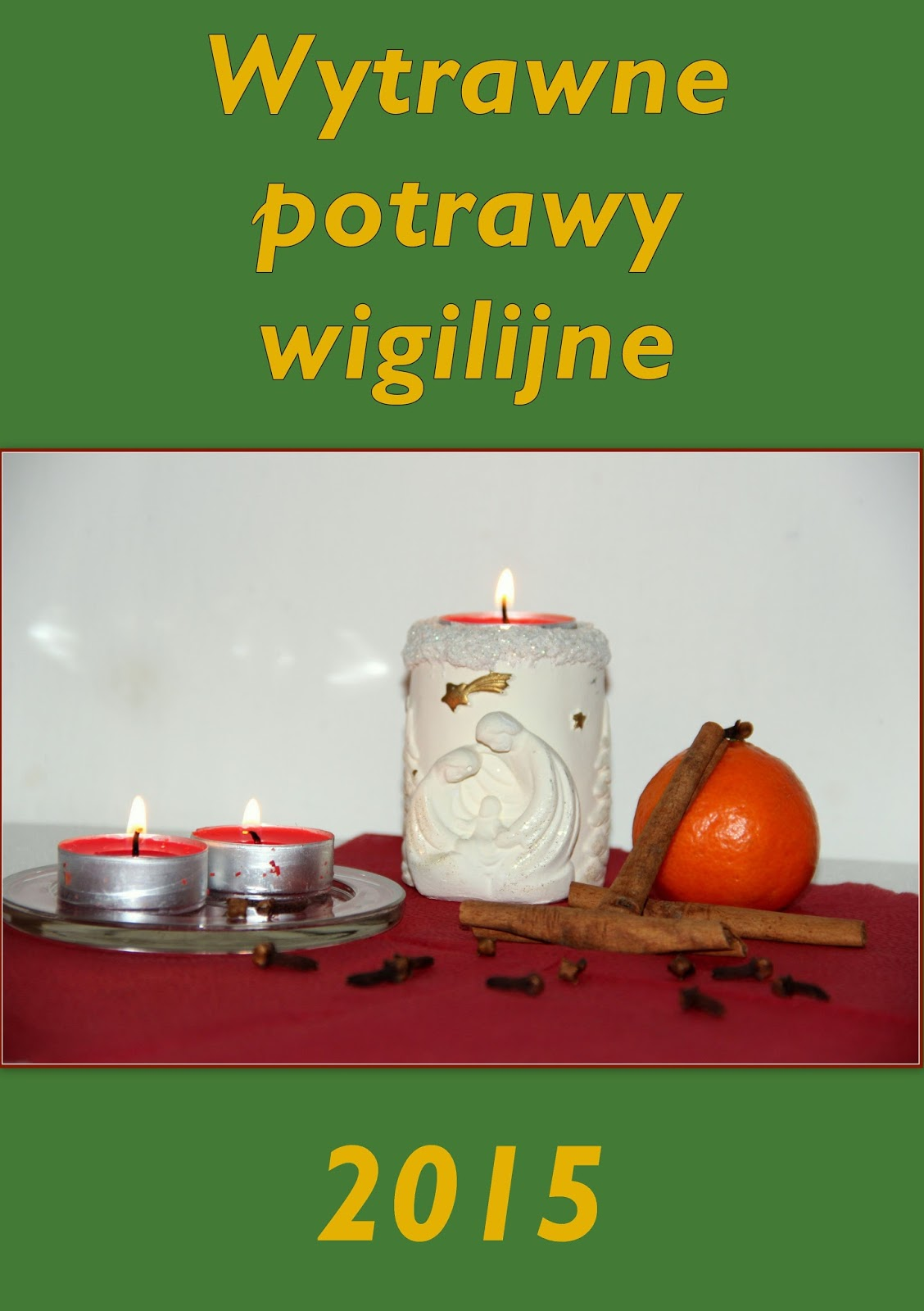 http://weekendywdomuiogrodzie.blogspot.com/2015/12/wytrawne-potrawy-wigilijne-zaproszenie.html