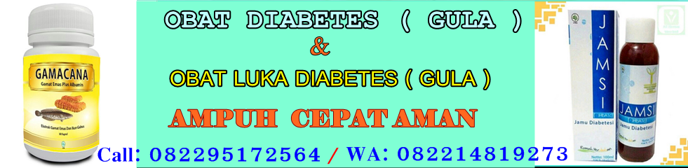Obat Luka Diabetes (gula) Aman Ampuh