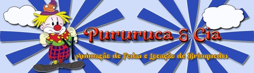 PURURUCA & CIA ANIMAÇÃO INFANTIL E FESTAS EM GERAL