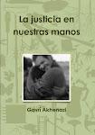 La justicia en nuestras manos - tercera edición -