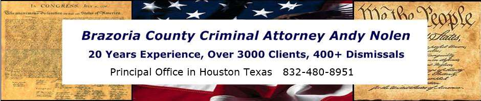 Brazoria County Criminal Lawyer | Angleton Defense Attorney