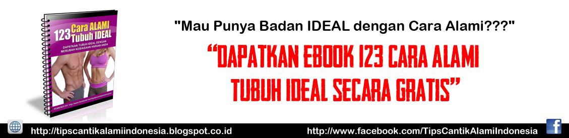 TIPS KECANTIKAN ALAMI INDONESIA | TUBUH INDAH DAN SEHAT!!!