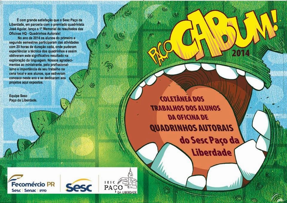 PaçoCabum!-Natan-SS-Jose-Aguiar-O-Gralha-MinhaJornadaComUmHeroi-Minha-Jornada-com-um-Heroi-Edzu-SESC-Paço-da-LIBERDADE-Natanael-de-Souza-Soares-quadrinhos-altoral-Quadrinhofilia-2014-Gralha-o-heroi-Gibicon-NatanSS