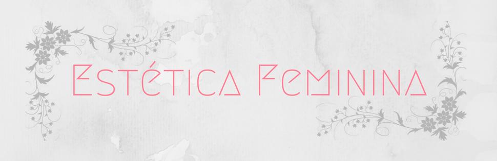 Estética Feminina