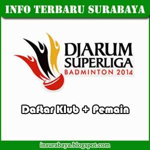 Daftar Klub dan Pemain di Djarum Superliga Badminton 2014