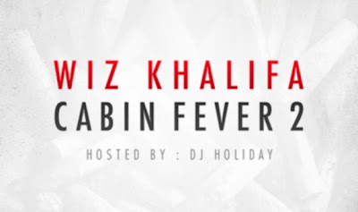 Wiz Khalifa Cabin Fever 2 Free Download