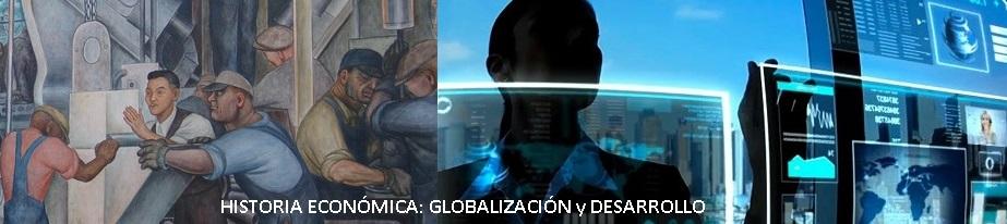 Historia Económica: Globalización y Desarrollo