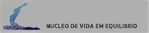 NUCLEO DE VIDA EM EQUILIBRIO