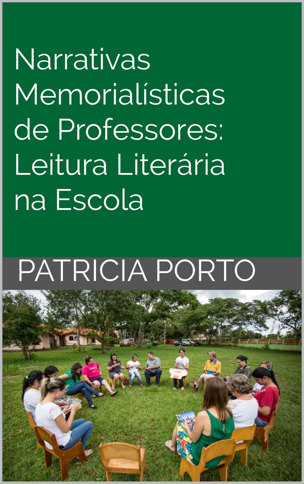 Lançamento: Narrativas Memorialísticas de Professores: Leitura Literária na Escola