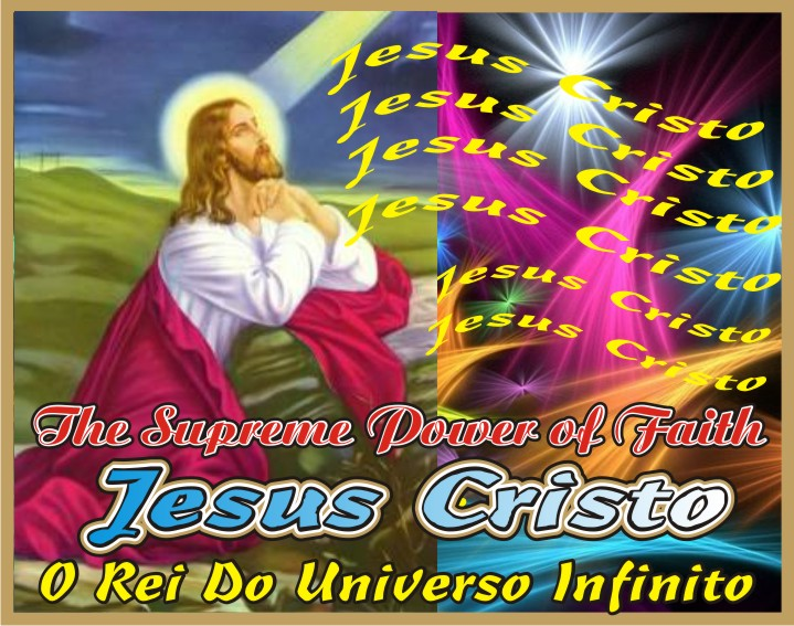 Jesus Christ The Supreme Power of Faith