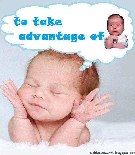 to take advantage of