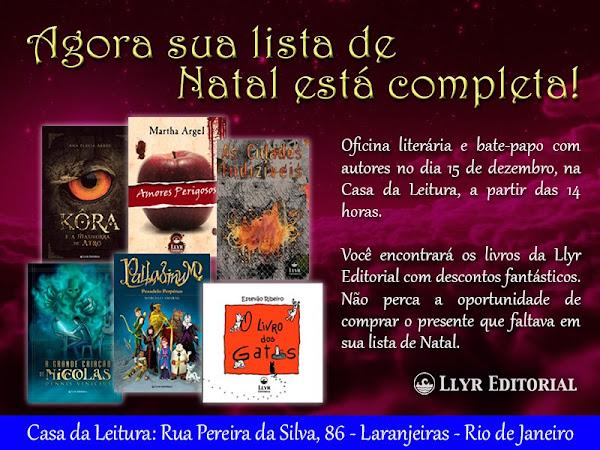 Natal Fantástico - Llyr Editorial e Casa da Leitura no Rio de Janeiro