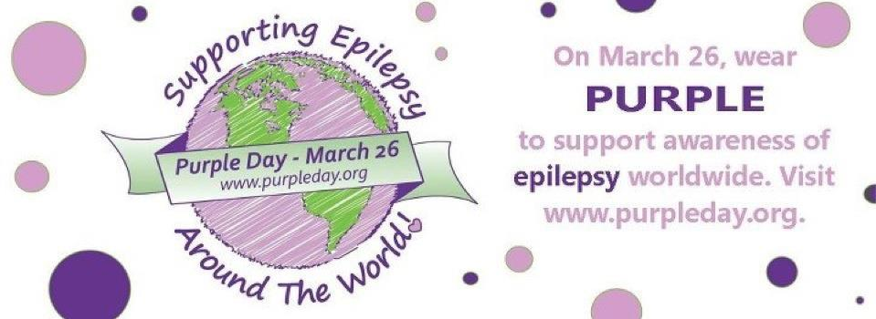 "Purple and Green Earth Reads ""Supporting Epilepsy Around the World."" Text to the side in purple reads ""On March 26 wear PURPLE to support awareness of epilepsy worldwide. Visit www.purpleday.org"