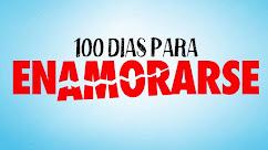 100 DIAS PARA ENAMORARSE