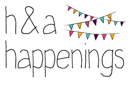 h&amp;a happenings