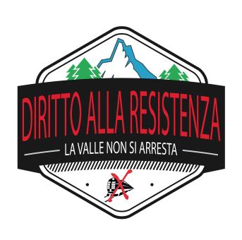 Diritto alla Resistenza, nella Valle che non si arresta.