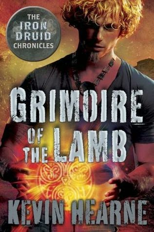 Book Review: Grimoire of the Lamb by Kevin Hearne the Iron Druid Chronicles urban fantasy