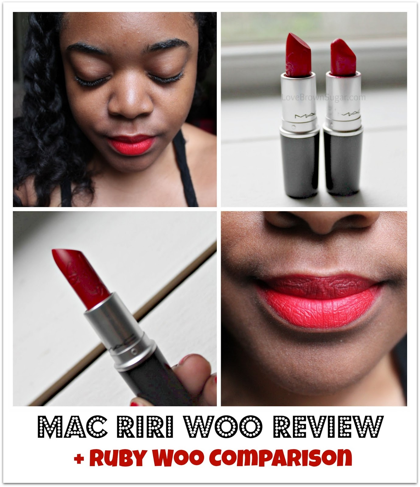 LoveBrownSugar: LBS Beauty Review: MAC RiRi Woo vs. Ruby Woo