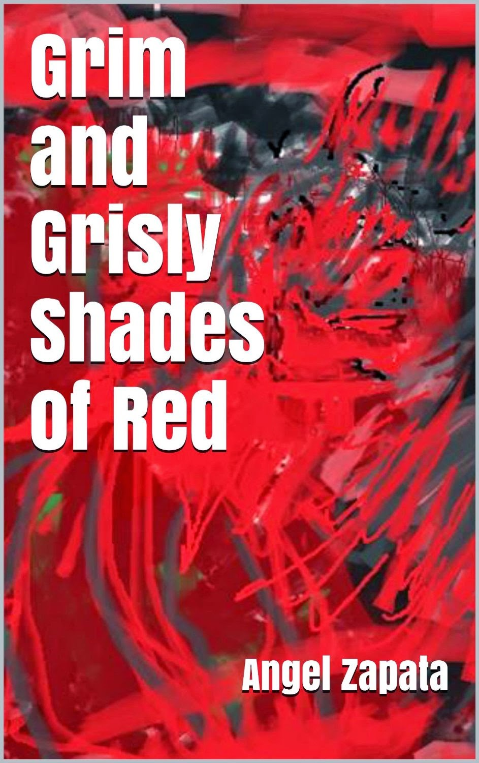 Grim and Grisly Shades of Red