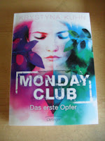 http://www.amazon.de/Monday-Club-Das-erste-Opfer/dp/3789140619/ref=sr_1_1_twi_2_har?s=books&ie=UTF8&qid=1438251485&sr=1-1&keywords=monday+club