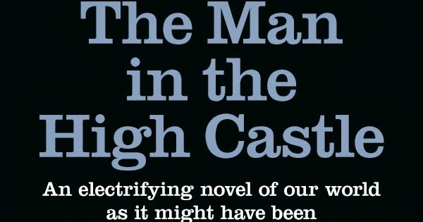 a review of philip dicks award winning novel the man in the high castle Read common sense media's the man in the high castle review, age rating,  a bleak dystopian thriller based on the philip k dick novel of the same name.