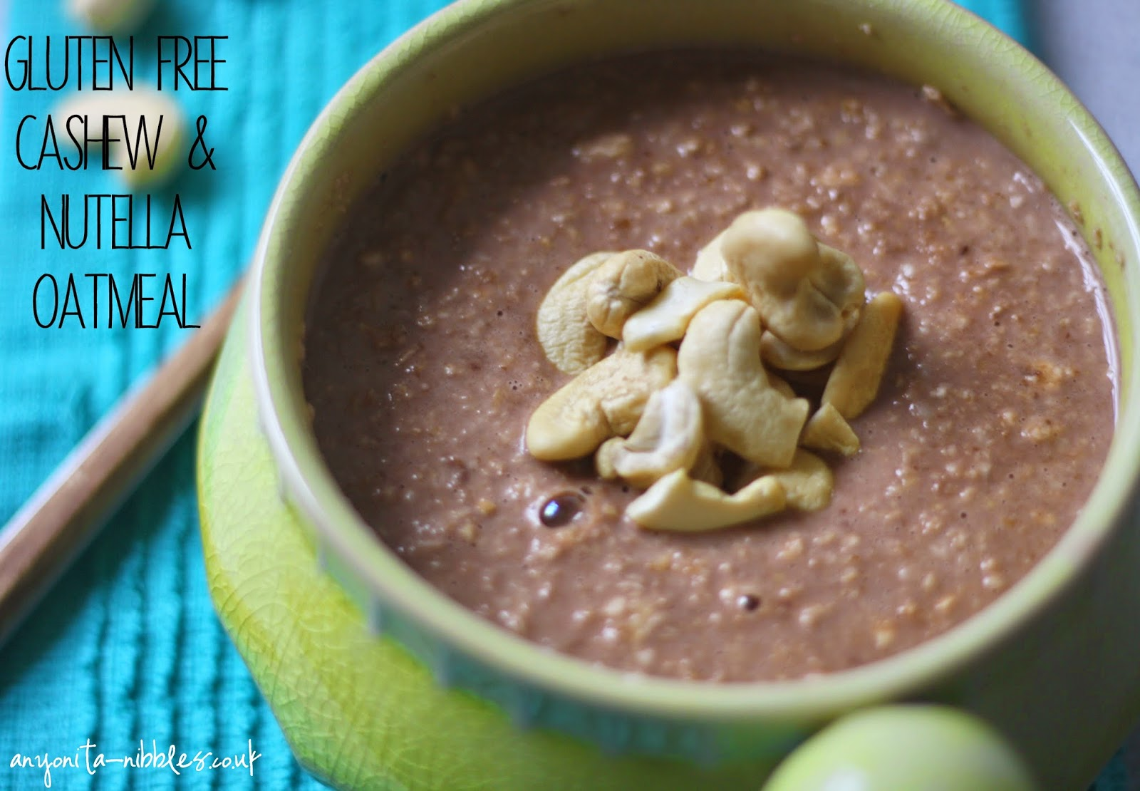 Gluten Free Cashew & Nutella Oatmeal from Anyonita-nibbles.co.uk