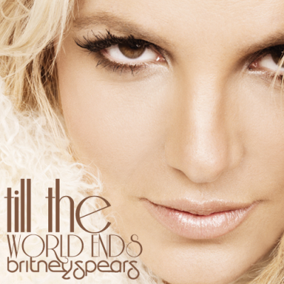 britney spears till the world ends. Britney Spear In quot;Till The