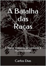 A BATALHA DAS RAÇAS