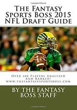 PURCHASE THE FANTASY SPORTS BOSS 2015 NFL DRAFT GUIDE FOR ONLY $14.99