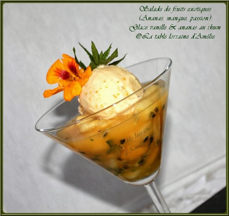 La table lorraine d 39 amelie salade de fruits exotiques ananas mangue passion glace vanille - Coupe de salade de fruits ...